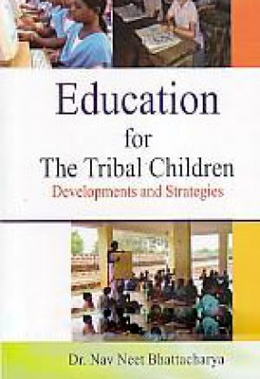 Education and Tribal Children: Development and Strategies