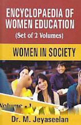 Encyclopaedia of women education (In 2 Volumes)