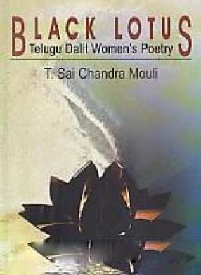 Black Lotus: Telugu Dalit Women's Poetry