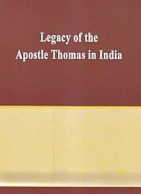 Legacy of the Apostle Thomas in India