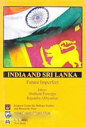 India and Sri Lanka: Future Imperfect