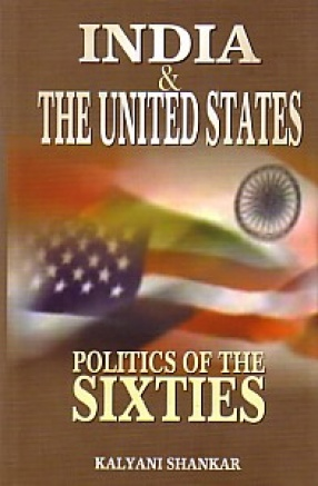 India & The UUnited States: Politics of the Sixties
