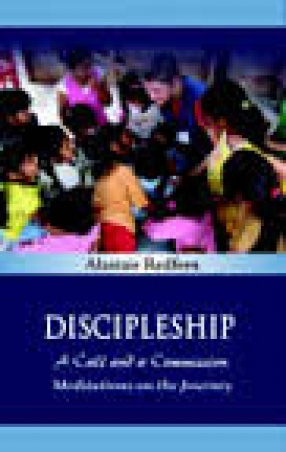 Discipleship: A Call and A Commission, Meditations on the Journey