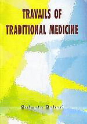 Travails of Traditional Medicine