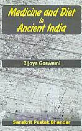 Medicine and Diet in Ancient India