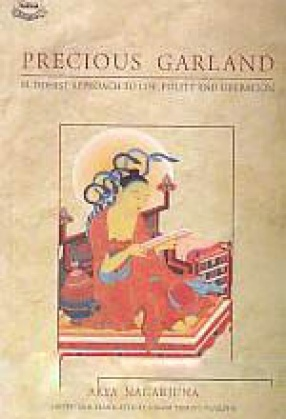 Precious Garland: Buddhist Approach to Life, Policy and Liberation