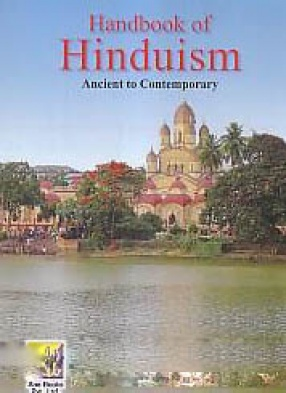 Handbook of Hinduism: Ancient to Contemporary