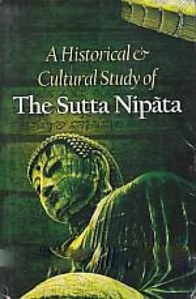 A Historical and Cultural Study of the Sutta Nipata