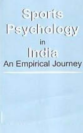 Sports Psychology in India: An Empirical Journey