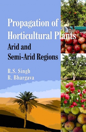 Propagation of Horticultural Plants: Arid and Semi-Arid Regions