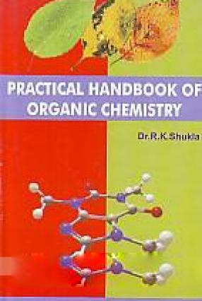 Practical Handbook of Organic Chemistry