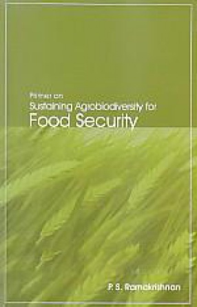 Primer on Sustaining Agrobiodiversity for Food Security