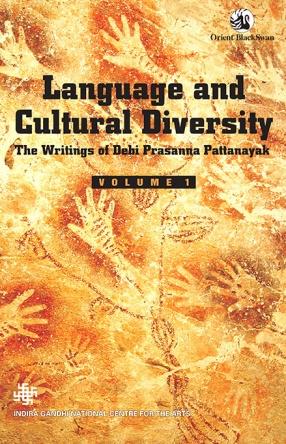 Language and Cultural Diversity: The Writings of Debi Prasanna Pattanayak, Volume 1