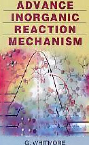 Advance Inorganic Reaction Mechanism
