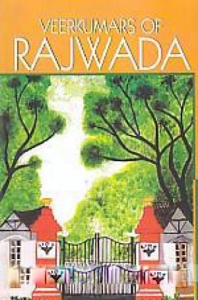 Veerkumars of Rajwada