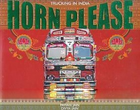 Trucking in India: Horn Please