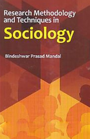 Research Methodology and Techniques in Sociology