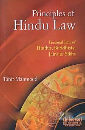 Principles of Hindu Law: Personal Law of Hindus, Buddhists, Jains & Sikhs
