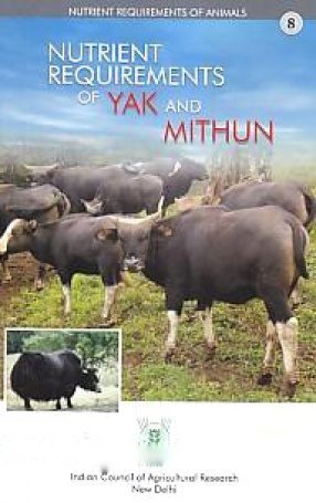 Nutrient Requirements of Yak and Mithun