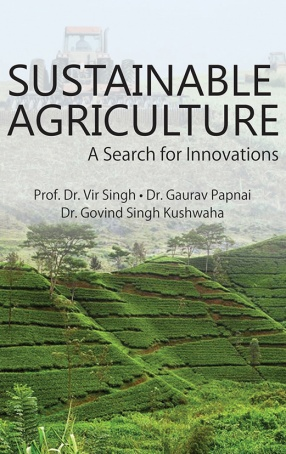 Sustainable Agriculture: A Search for Innovations