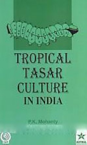 Tropical Tasar Culture in India