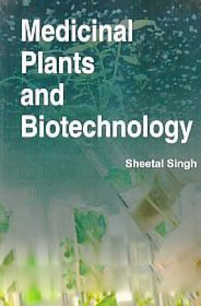 Medicinal Plants and Biotechnology