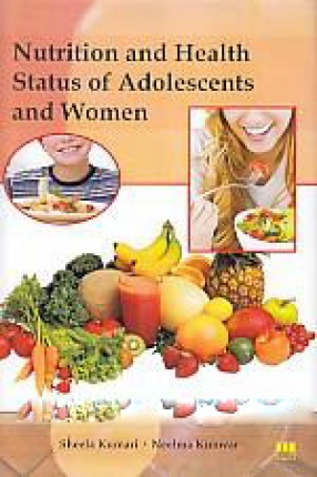 Nutrition and Health Status of Adolescents and Women