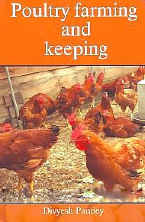 Poultry Farming and Keeping