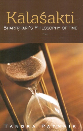 Kalashakti: Bhartrihari's Philosophy of Time
