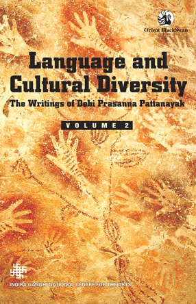 Language and Cultural Diversity: The Writings of Debi Prasanna Pattanayak, Volume 2