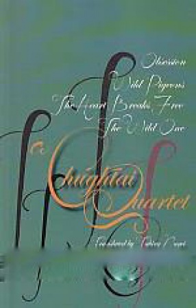 A Chughtai Quartet: The Heart Breaks Free, The Wild One, Obsession, Wild Pigeons
