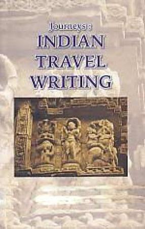 Journeys: Indian Travel Writing