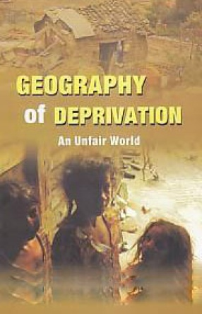 Geography of Deprivation: An Unfair World