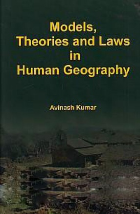 Models, Theories and Laws in Human Geography