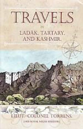 Travels in Ladakh Tartary and Kashmir