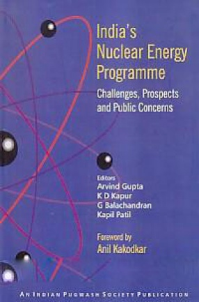 India's Nuclear Energy Programme: Challenges, Prospects and Public Concerns