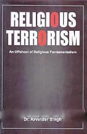Religious Terrorism: An Offshoot of Religious Fundamentalism