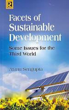 Facets of Sustainable Development: Some Issues for the Third World