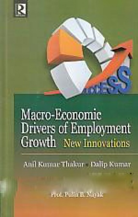 Macro-Economic Drivers of Employment Growth: New Innovations