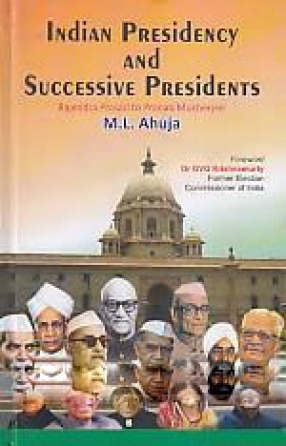 Indian Presidency and Successive Presidents