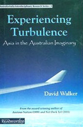 Experiencing Turbulence: Asia in the Australian Imaginary