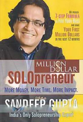 Million Dollar Solopreneur: More Money, More Time, More Impact