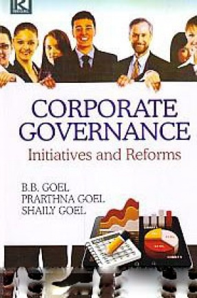 Corporate Governance: Initiatives and Reforms