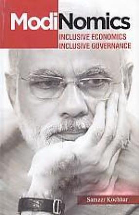ModiNomics: Inclusive Economics, Inclusive Governance
