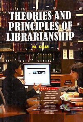 Theories and Principles of Librarianship