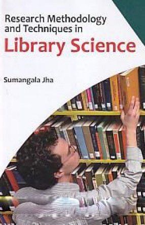 Research Methodology and Techniques in Library Science