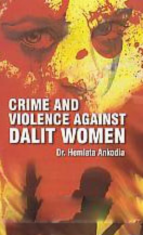 Crime and Violence Against Dalit Women
