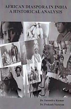 African Diaspora in India: A Historical Analysis