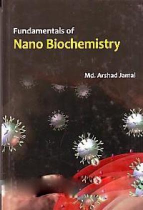 Fundamentals of Nano Biochemistry