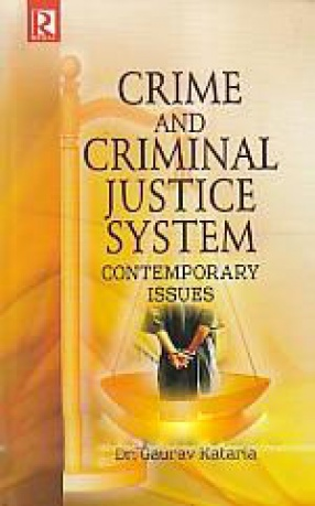 Crime and Criminal Justice System: Contemporary Issues